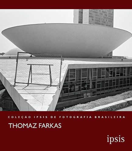 Thomaz Farkas - Coleção Ipsis vol. 4