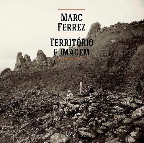 Marc Ferrez: território e imagem