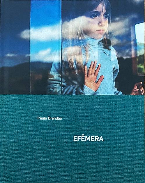 Efêmera - Paula Brandão