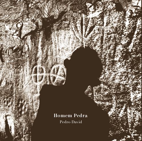 Homem Pedra - Pedro David