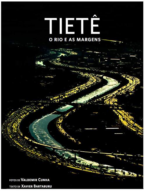 Tietê: o rio e as margens