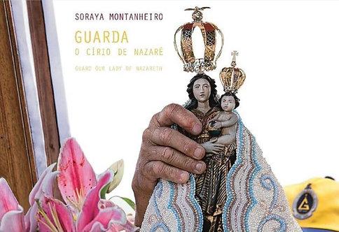 Guarda O Círio de Nazaré - Soraya Montanheiro
