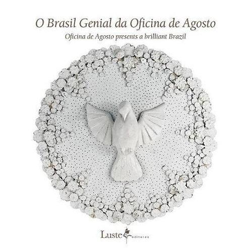 O Brasil genial da Oficina de Agosto - Valdemir Cunha
