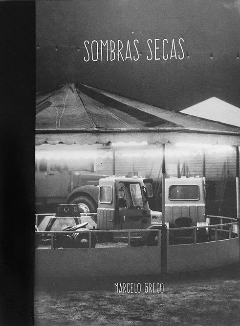 Sombras Secas - Marcelo Greco