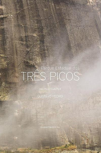 Parque Estadual dos Três Picos - Gustavo Pedro