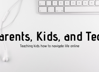 Parents, Kids, and Tech: teaching kids how to navigate life online