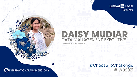 Daisy - LinkedinLocalGuwahati - IWD2021.