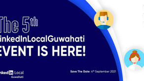 The 5th LinkedinLocalGuwahati event is here... Virtually!