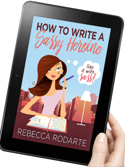How to Write a Sassy Heroine
