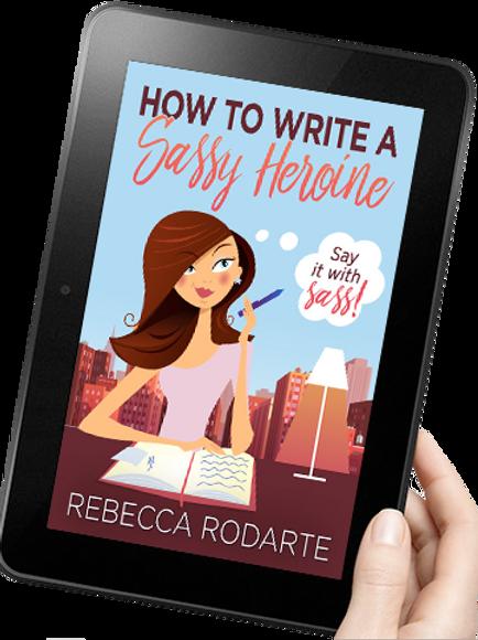 How to Write a Sassy Heroine