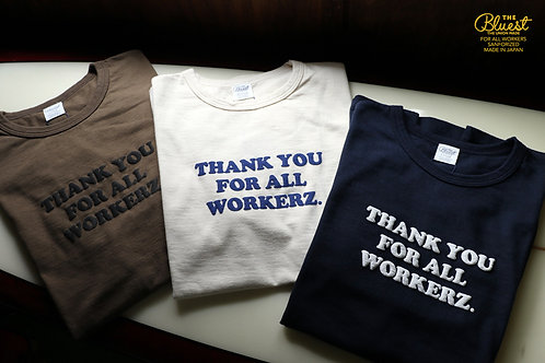 THANK YOU FOR ALL WORKERZ TEE  THE UNION / THE BLUEST