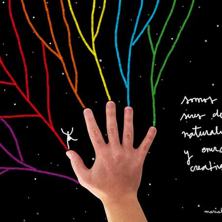Somos seres de naturaleza y energía creativa