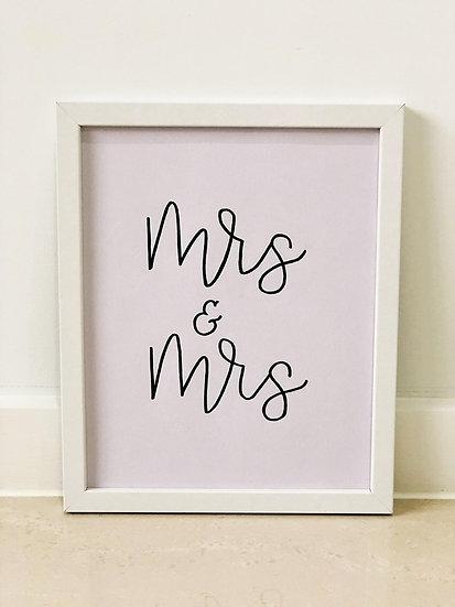 Mrs & Mrs Framed Quote