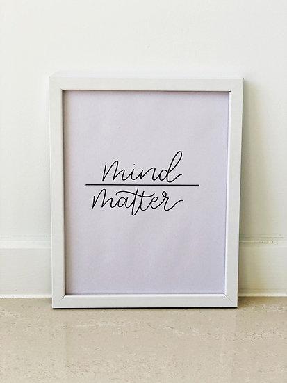 Mind Over Matter Framed Quote