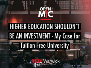 Higher Education Shouldn't Be an Investment — My Case for Tuition-Free University