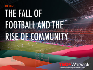 The Fall of Football and the Rise of Community