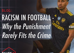 Racism in Football — Why the Punishment Rarely Fits the Crime