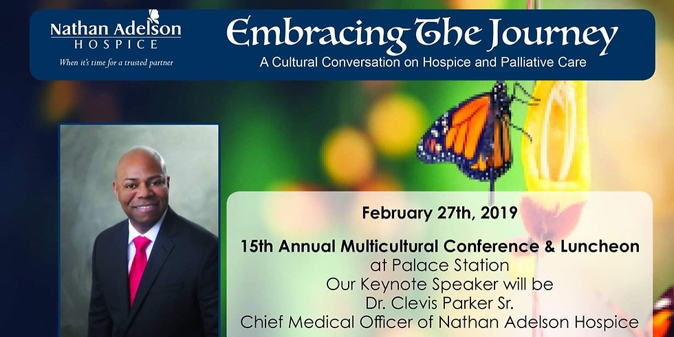 Panelist -Nathan Adelson Hospice Annual Multicultural Conference