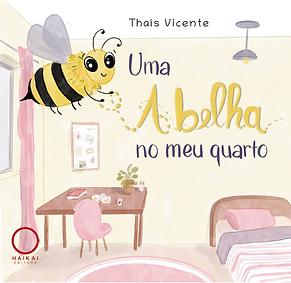 Book Uma abelha no meu quarto; book Cover
