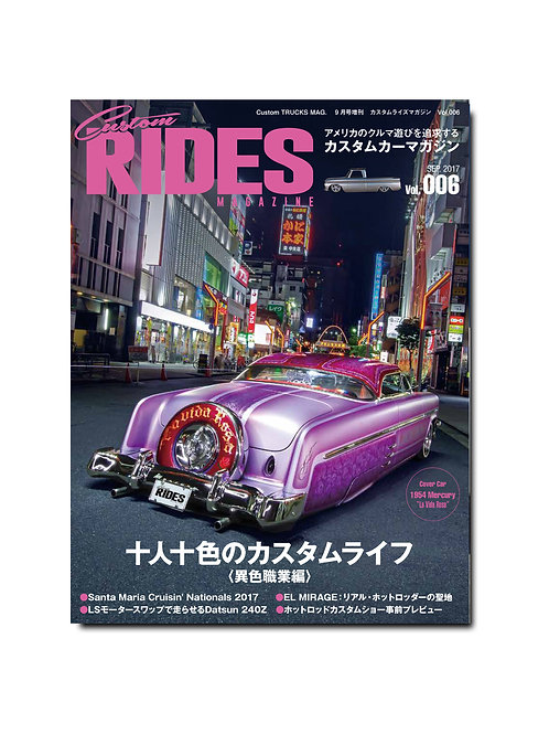 Custom RIDES MAGAZINE Vol.006
