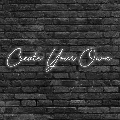 Create Your Own - All On One Line
