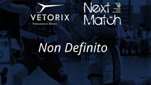Il prossimo match per la Vetorix non è al momento definito