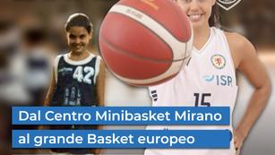 Intervista ad Arianna Zampieri - Dal Centro Minibasket Mirano al grande Basket europeo