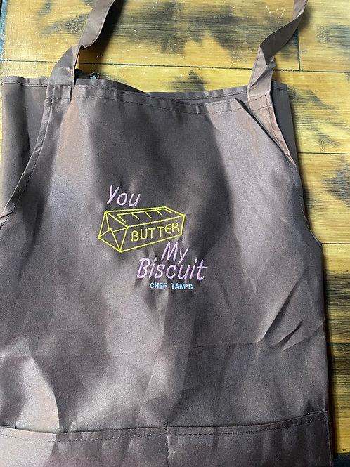 You Butter My Biscuit Chef Apron