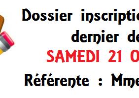 INSCRIPTIONS DATE DE DÉPÔT DES DOSSIERS