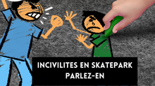 INCIVILITES EN SKATEPARK