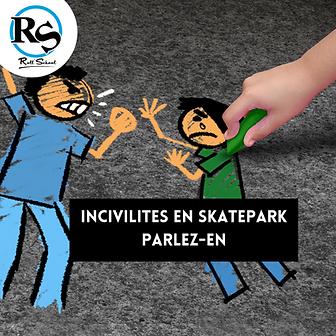 INCIVILITES EN SKATEPARK.png