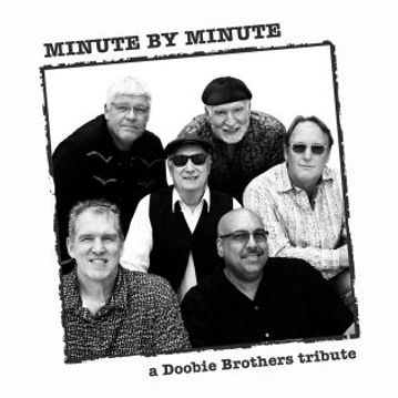 Minute by Minute Doobie Brothers New 09-11-2021 Small Size.jpg