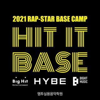 HIT IT BASE 2021/랩스타를 꿈꾸는 1016을 위한 베이스캠프