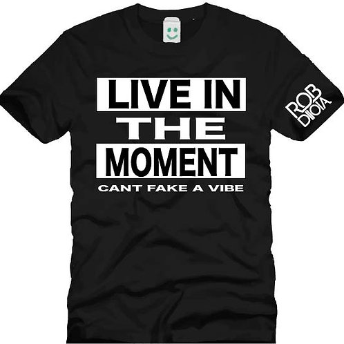 Live In The Moment Tee