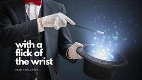 Beshalach: With a Flick of the Wrist