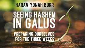 Shiur for Ladies:Seeing Hashem in Galus