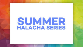 Summer Halacha Series: Shabbos Topics