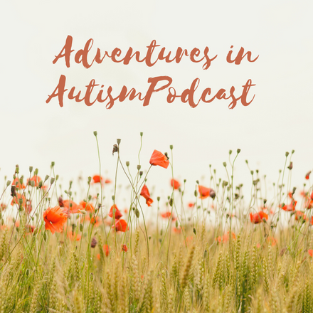 Adventures in Autism Podcast