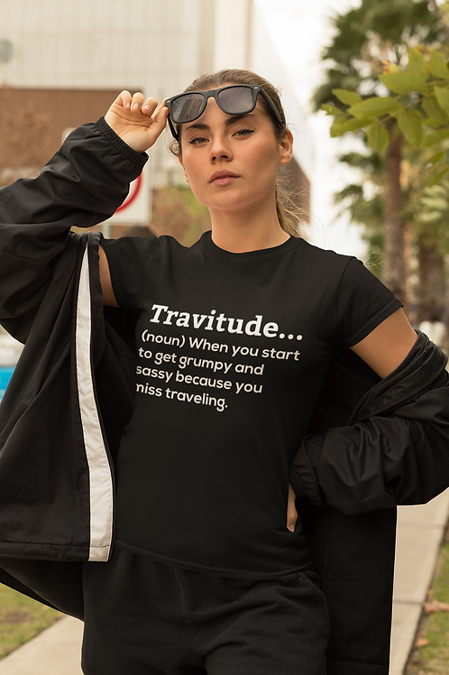 Travitude.  Unisex T-Shirt