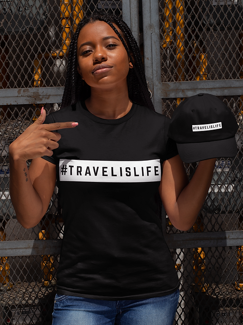 #TRAVELISLIFE Women's T-Shirt