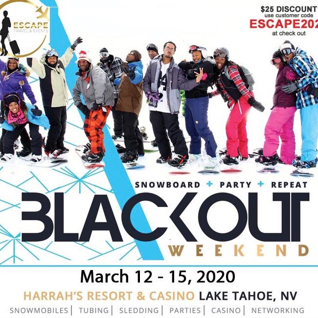 BlackOut Weekend - South Lake Tahoe