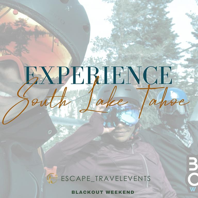 BOOKING SOON > BlackOut Weekend > South Lake Tahoe