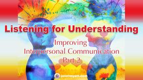 Listening for Understandings Heals Relationships