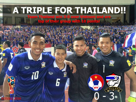 A TRIPLE FOR THAILAND:THAILAND WIN 3-0 OVER VIETNAM IN FIFA 2018 WORLD CUP QUALIFIER