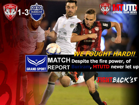 FOUGHT HARD: MTUTD unable to stop Buriram goals, but never let up