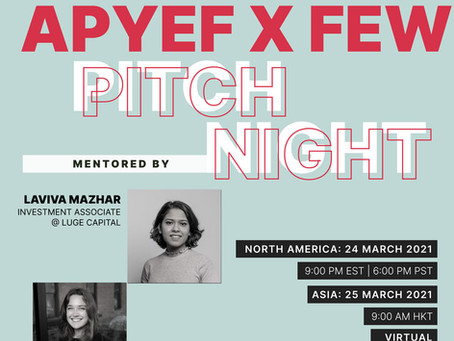 APYEF x FEW Pitch Night