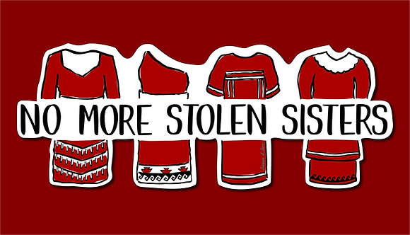 """No More Stolen Sisters"" Sticker"
