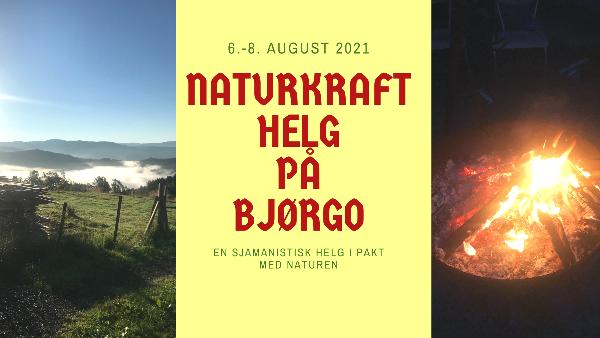 Naturkrafthelg på Bjørgo