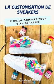 Ebook : Guide complet de la custom de Sneakers