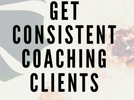 Get Consistent Clients doing this
